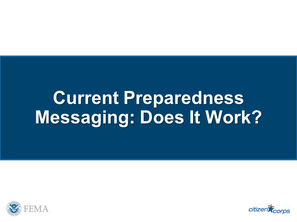 Current Preparedness Messaging: Does It Work