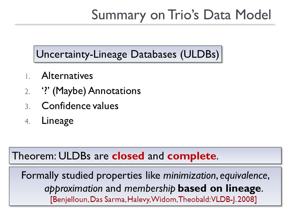 29 Summary on Trios Data Model 1. Alternatives 2.