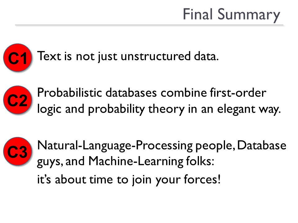 Final Summary Text is not just unstructured data.