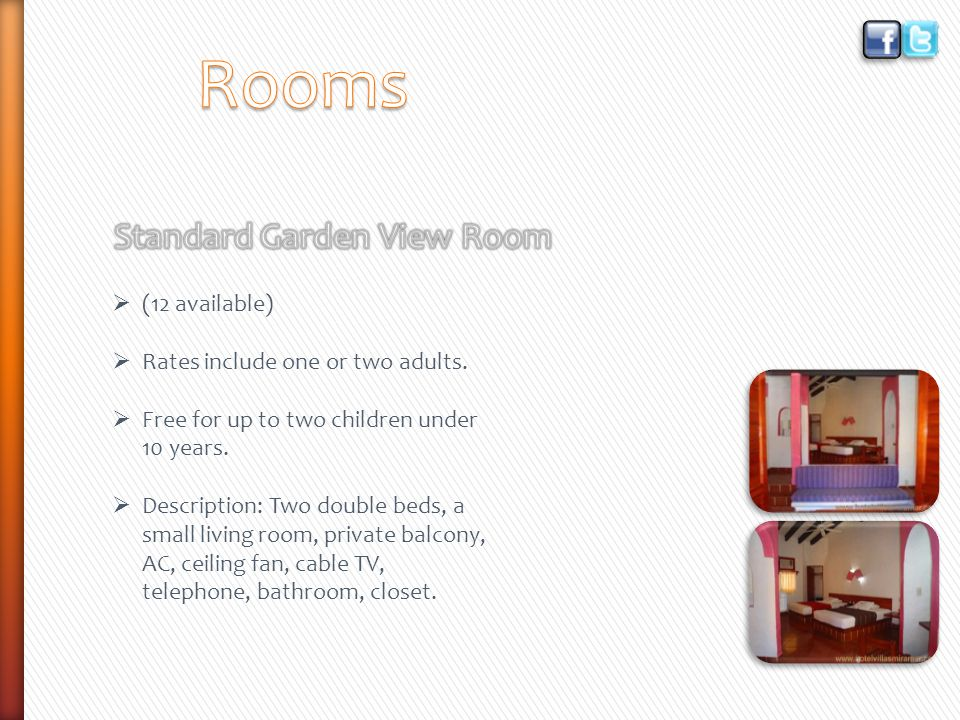 (12 available) Rates include one or two adults. Free for up to two children under 10 years.