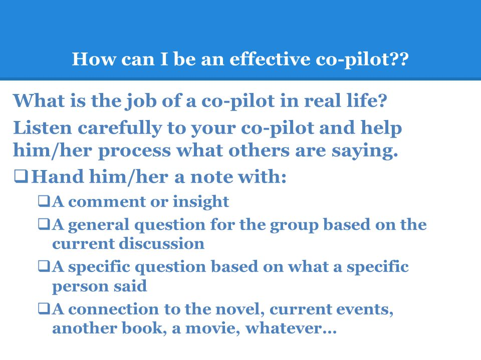 How can I be an effective co-pilot . What is the job of a co-pilot in real life.