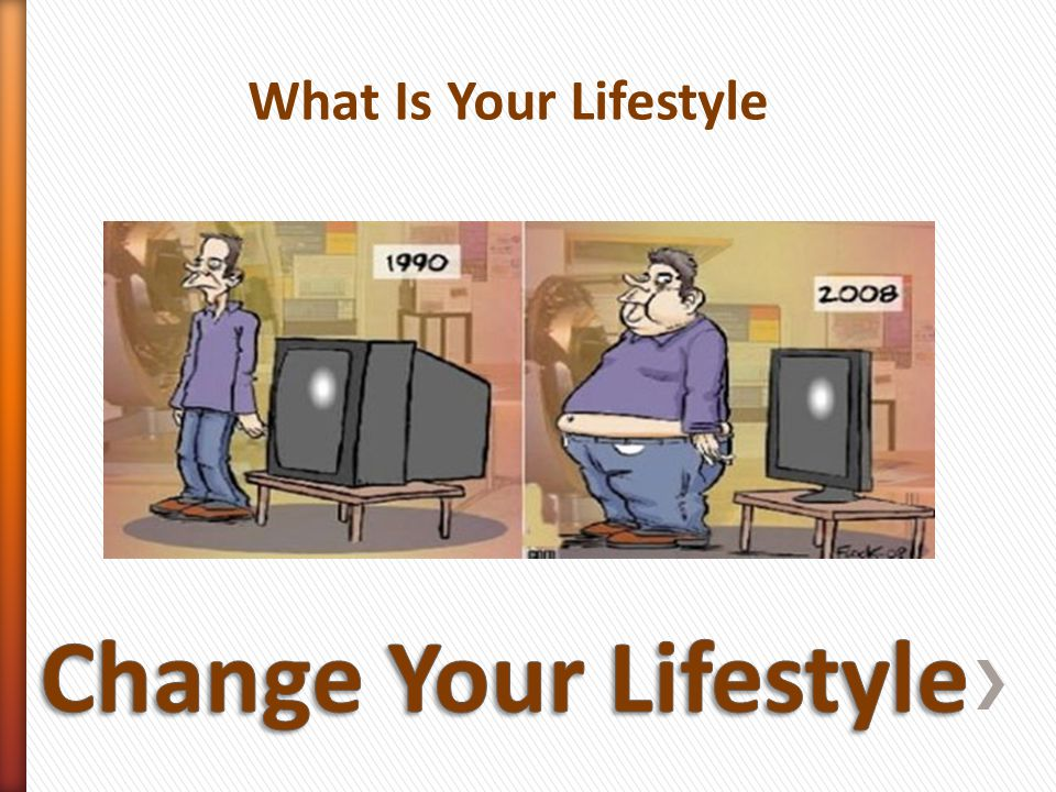 What Is Your Lifestyle