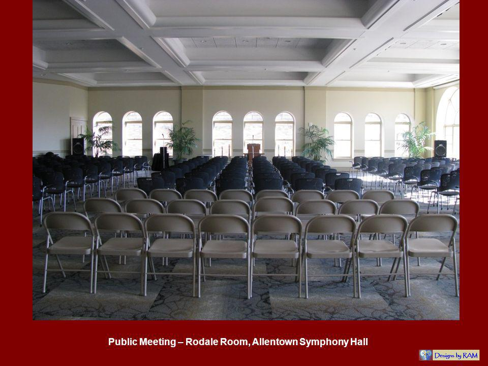 Public Meeting – Rodale Room, Allentown Symphony Hall