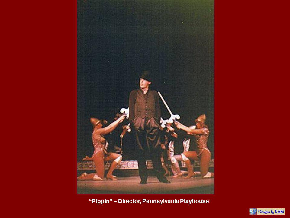 Pippin – Director, Pennsylvania Playhouse