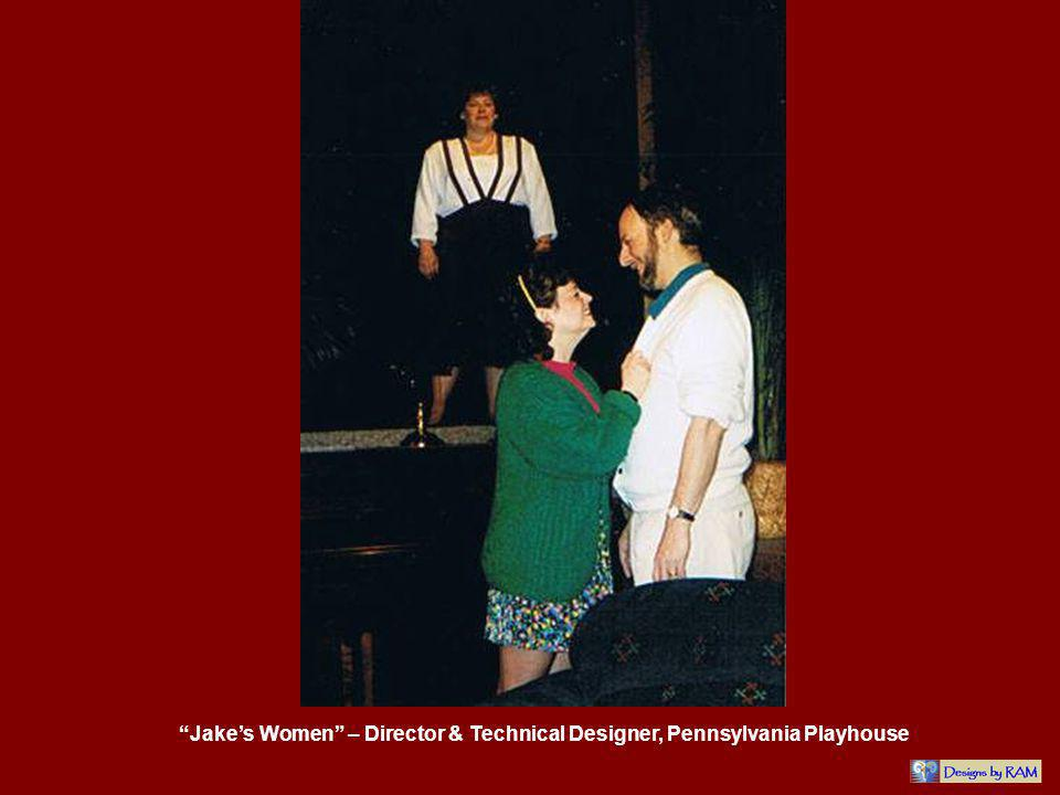 Jakes Women – Director & Technical Designer, Pennsylvania Playhouse