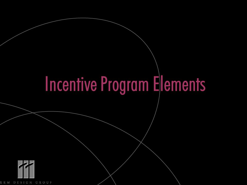 Incentive Program Elements
