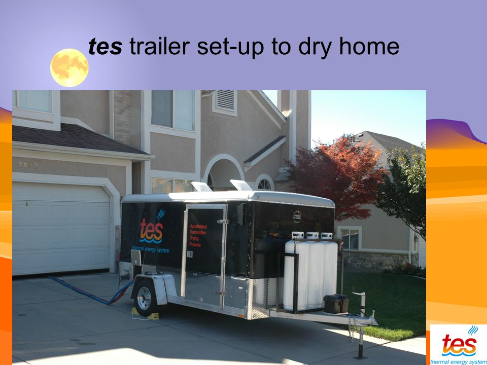 tes trailer set-up to dry home