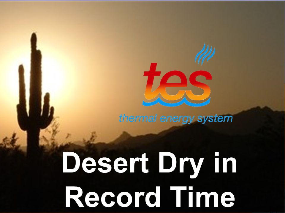 Desert Dry in Record Time