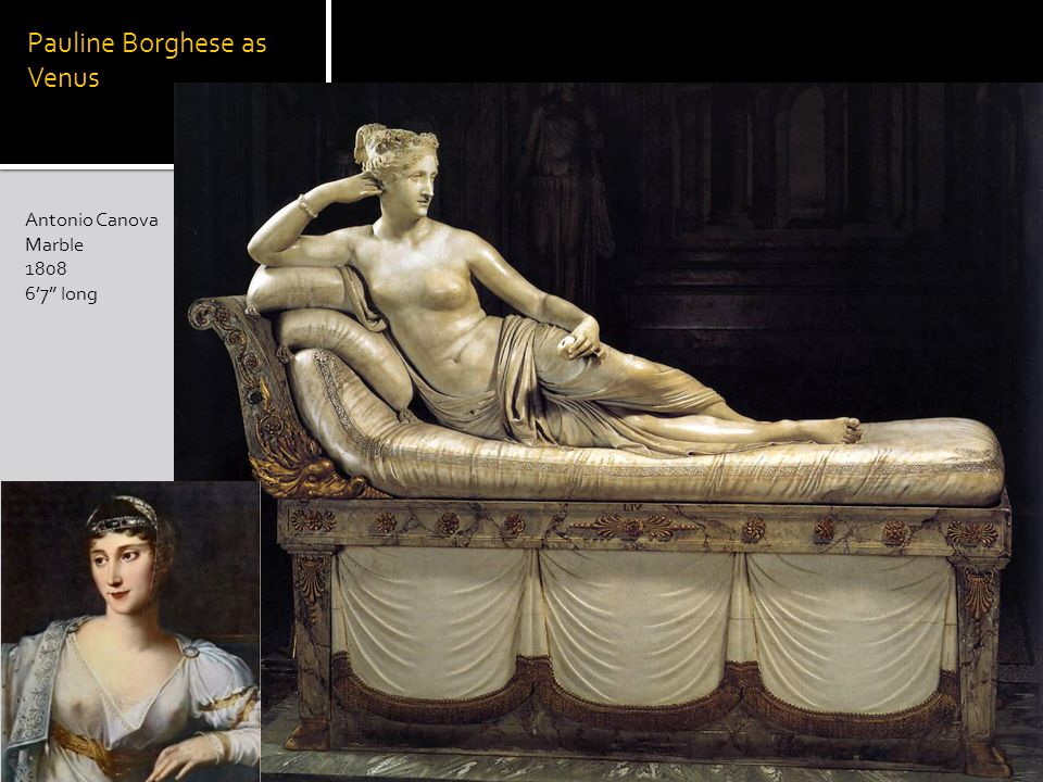 Pauline Borghese as Venus Antonio Canova Marble 1808 67 long