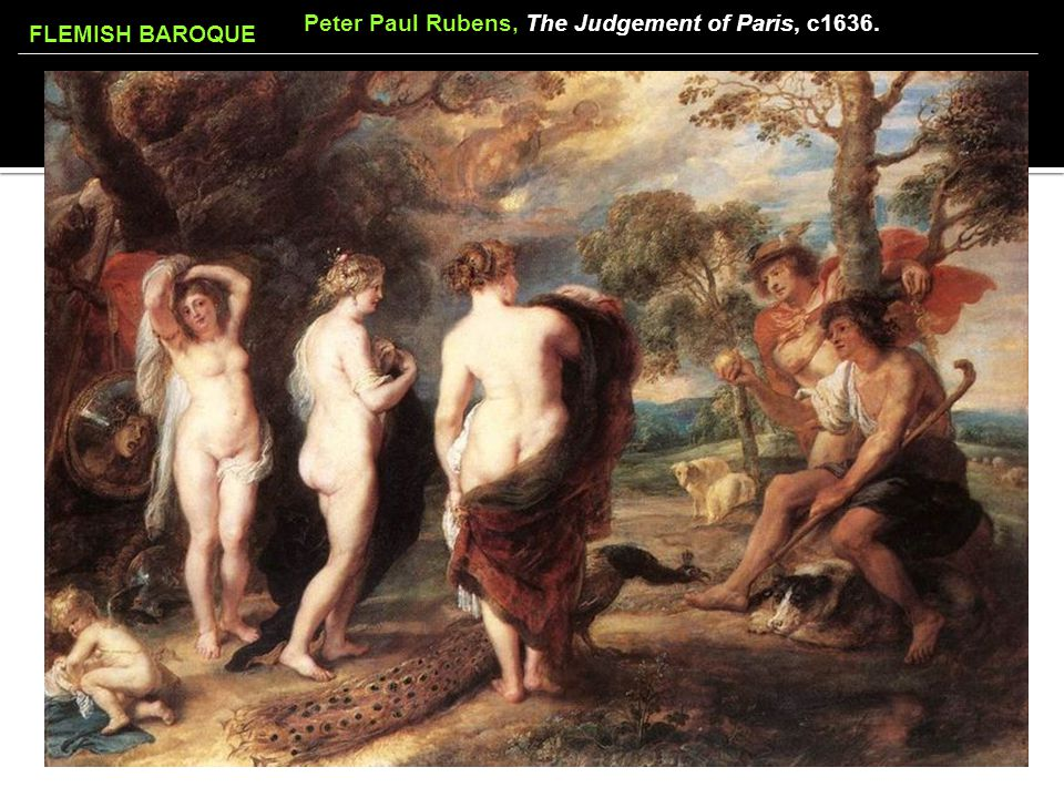 FLEMISH BAROQUE Peter Paul Rubens, The Judgement of Paris, c1636.
