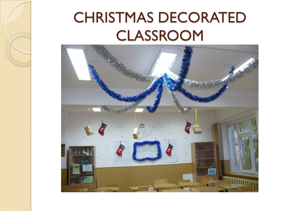 CHRISTMAS DECORATED CLASSROOM