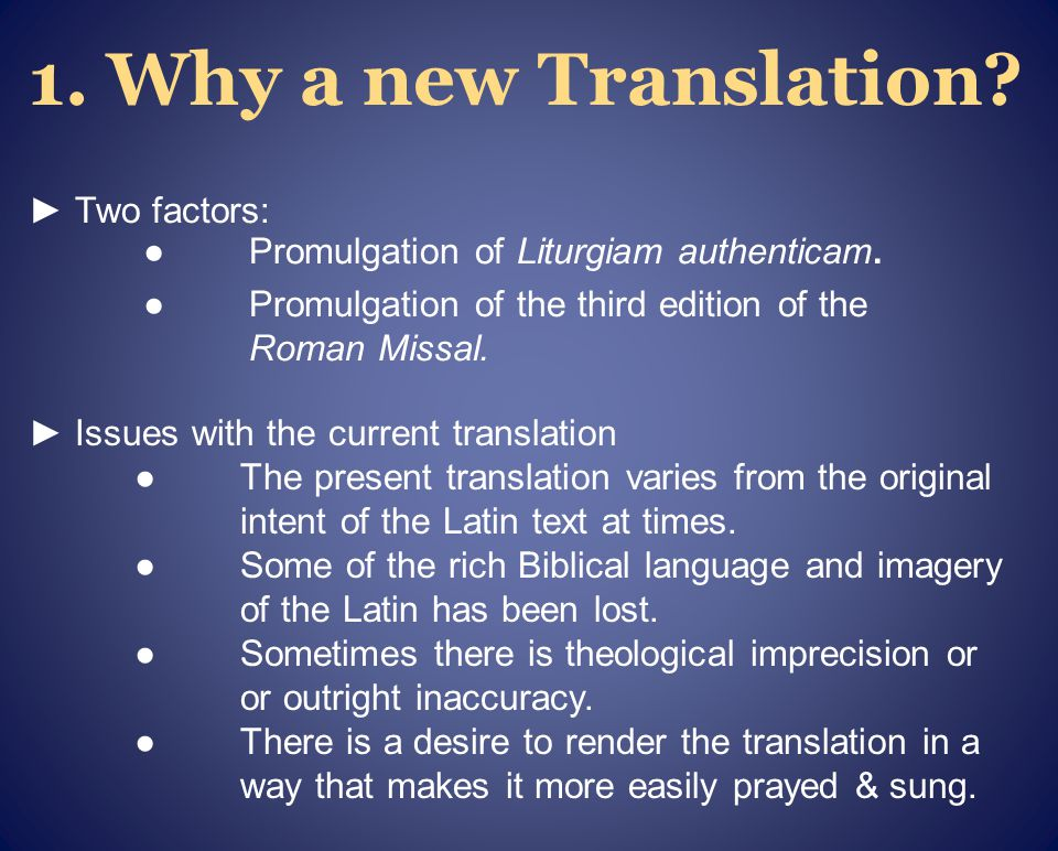 Issues with the current translation The present translation varies from the original intent of the Latin text at times.