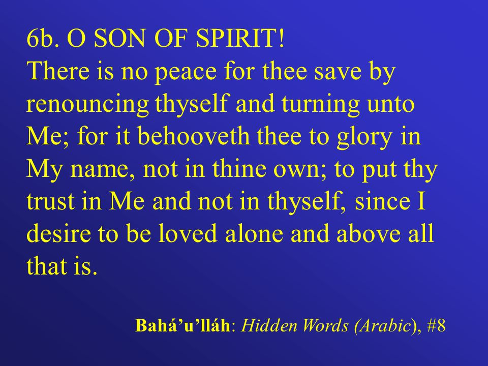 6b. O SON OF SPIRIT.