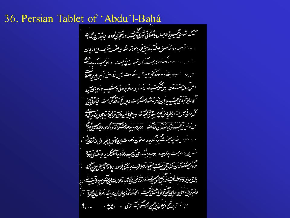 36. Persian Tablet of Abdul-Bahá
