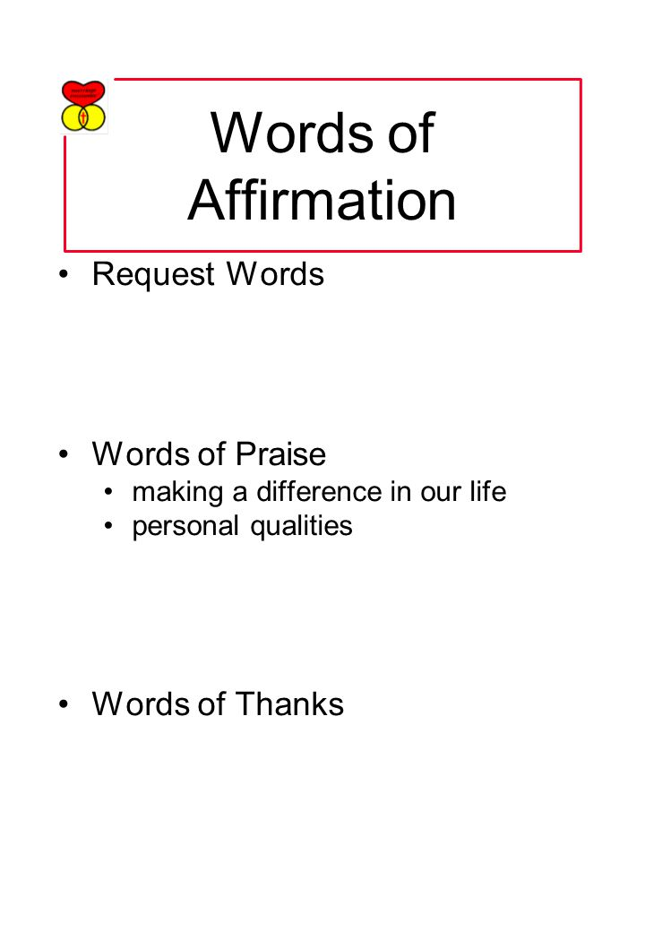 Words of Affirmation Request Words Words of Praise making a difference in our life personal qualities Words of Thanks