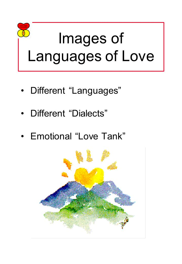 Images of Languages of Love Different Languages Different Dialects Emotional Love Tank