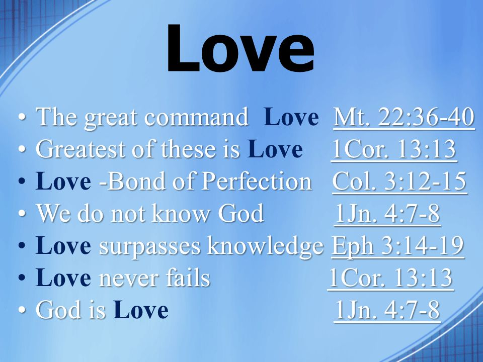 Love The great command Mt. 22:36-40The great command Love Mt.