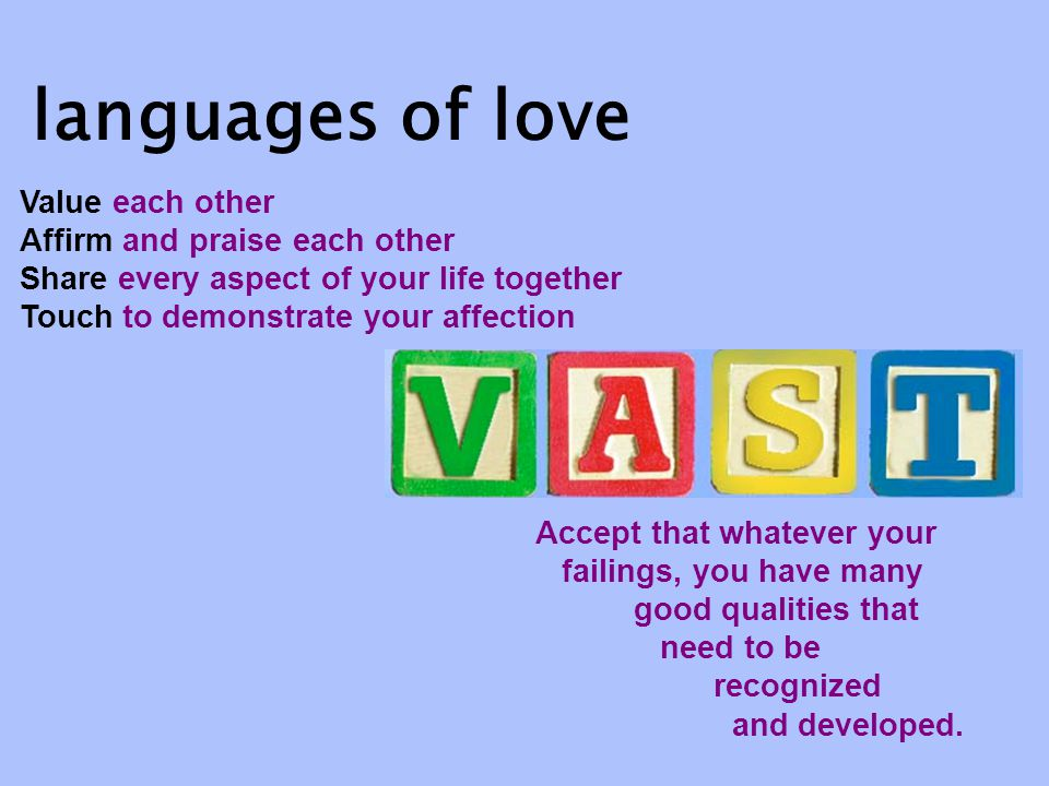 This is a useful acronym... languages of love