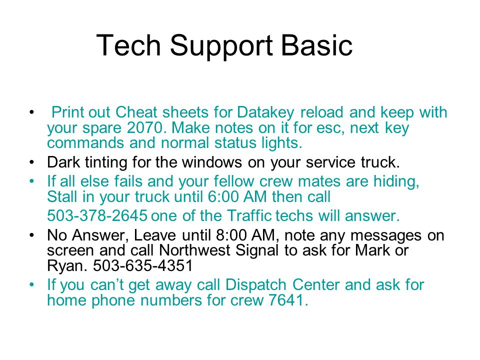 Tech Support Basic Print out Cheat sheets for Datakey reload and keep with your spare 2070.