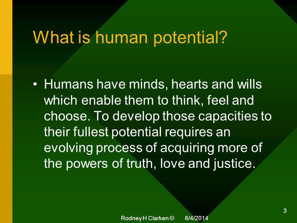 What is human potential.