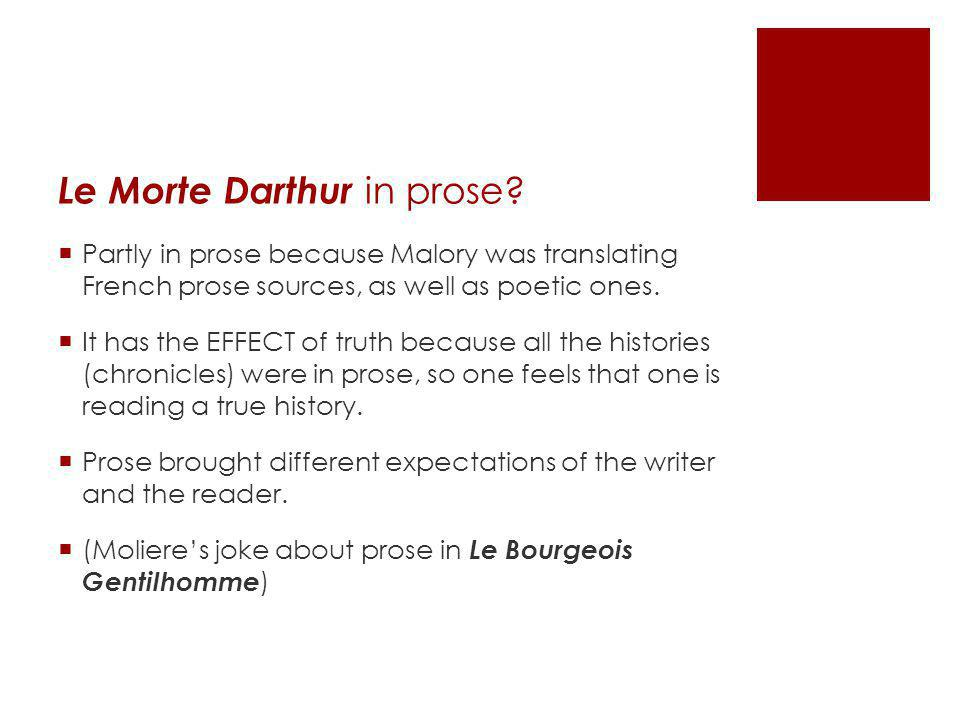 Le Morte Darthur in prose.