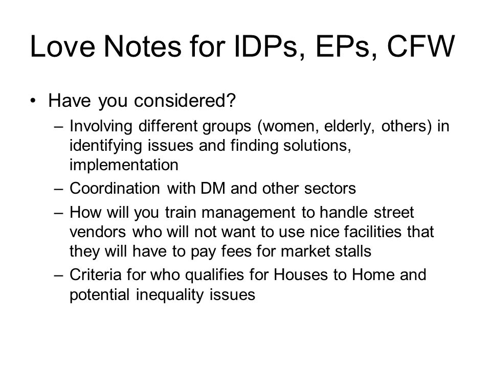 Love Notes for IDPs, EPs, CFW Have you considered.