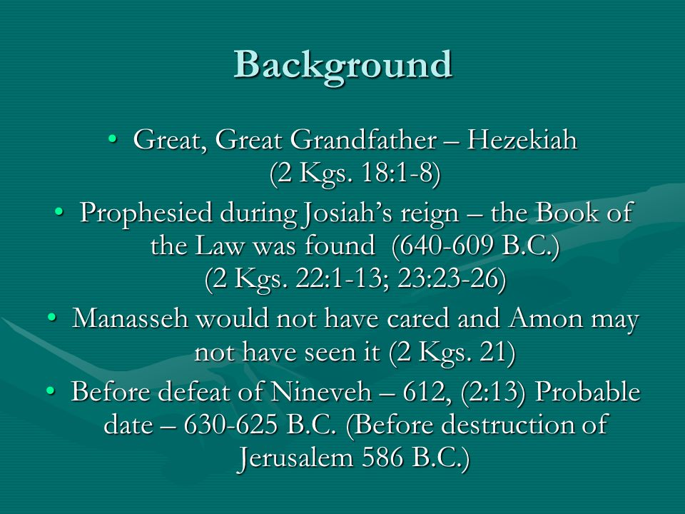 Background Great, Great Grandfather – Hezekiah (2 Kgs.