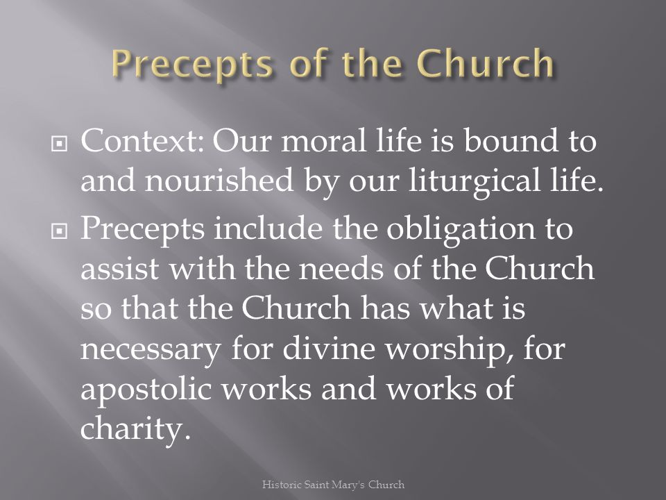 Context: Our moral life is bound to and nourished by our liturgical life.