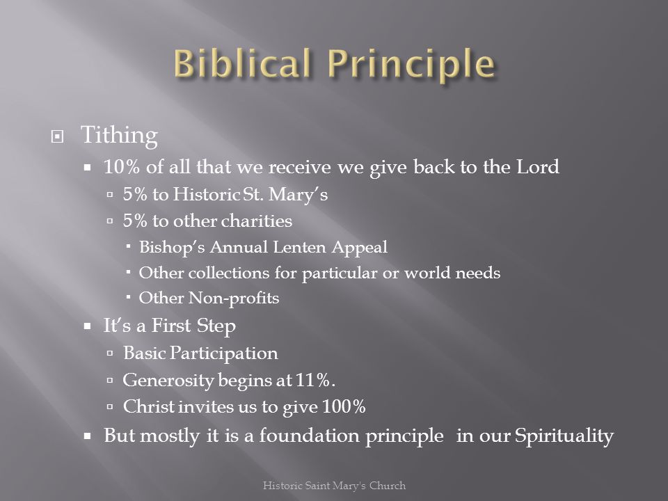 Tithing 10% of all that we receive we give back to the Lord 5% to Historic St.