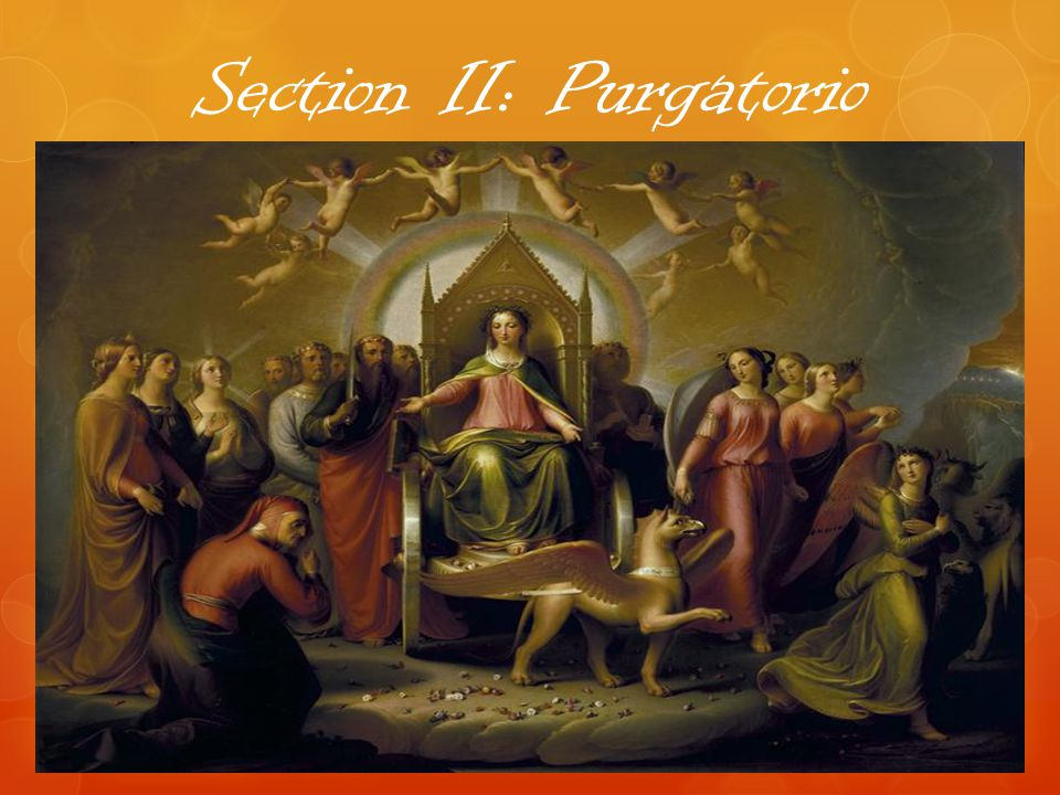 Section II: Purgatorio
