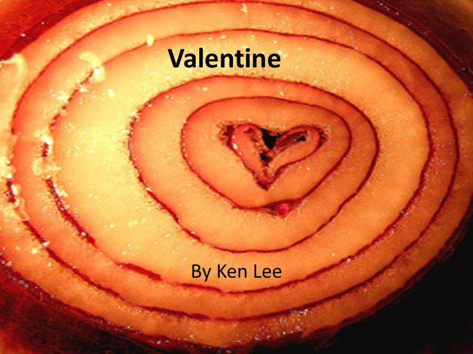 Valentine By Ken Lee