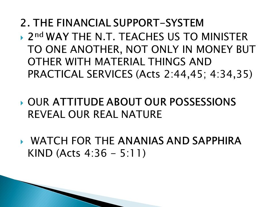 2. THE FINANCIAL SUPPORT-SYSTEM 2 nd WAY THE N.T.