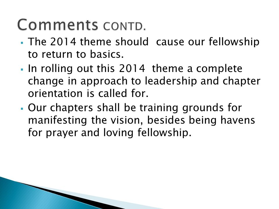 The 2014 theme should cause our fellowship to return to basics.