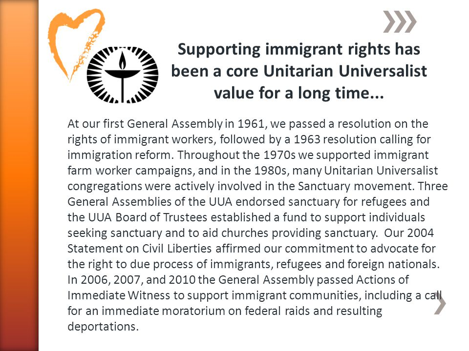 Supporting immigrant rights has been a core Unitarian Universalist value for a long time...