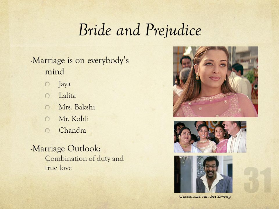 Bride and Prejudice - Marriage is on everybodys mind Jaya Lalita Mrs.