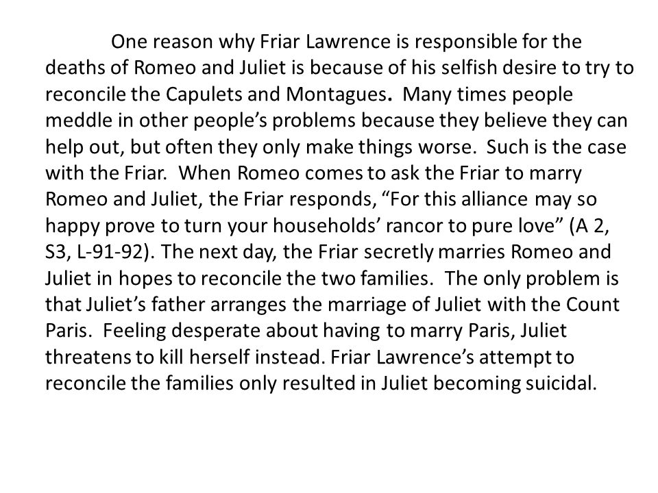 friar lawrence is to blame for romeo and juliets death essay