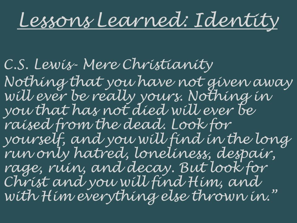Lessons Learned: Identity C.S.
