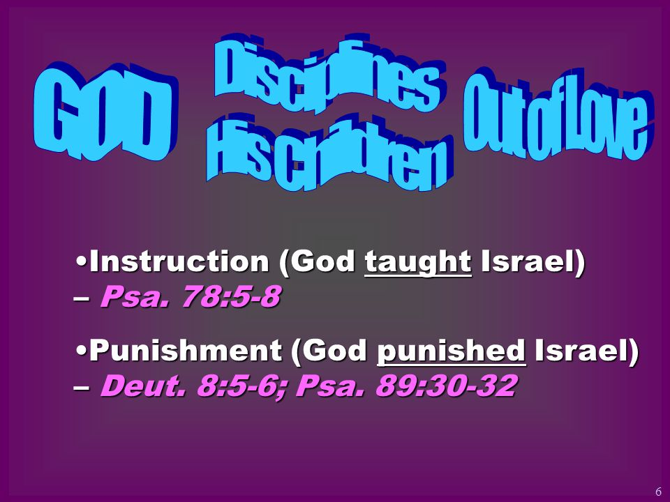 Instruction (God taught Israel) – Psa. 78:5-8Instruction (God taught Israel) – Psa.
