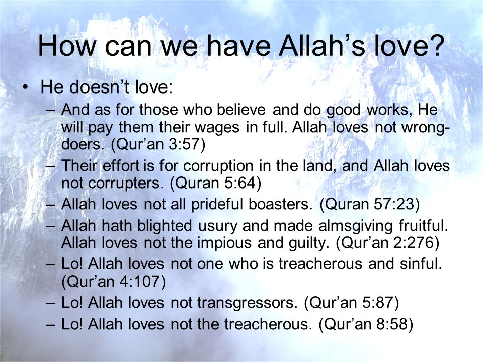How can we have Allahs love.
