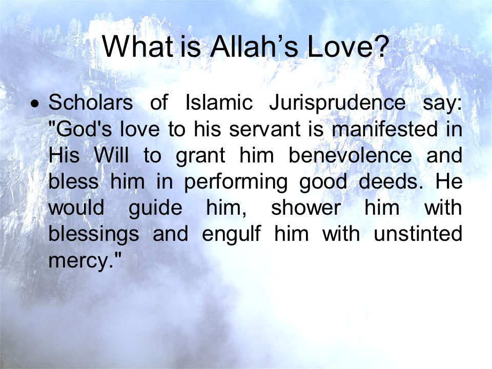 What is Allahs Love.