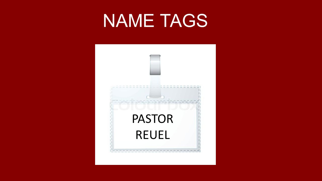 NAME TAGS PASTOR REUEL