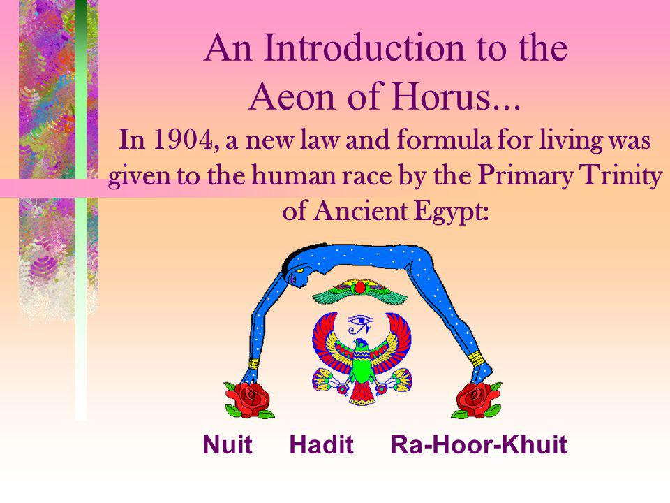 An Introduction to the Aeon of Horus...