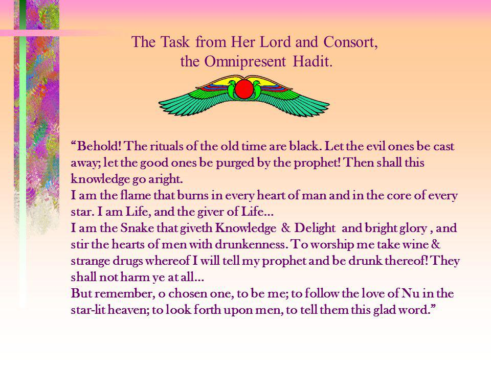 The Task from Her Lord and Consort, the Omnipresent Hadit.