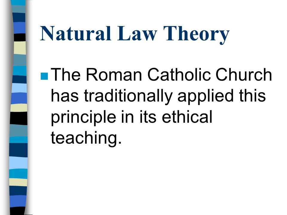 Ethics & sexuality n Natural Law Theory The application of the Natural Law theory to the field of sexual ethics is the best- known ethical issue confronting Christianity.