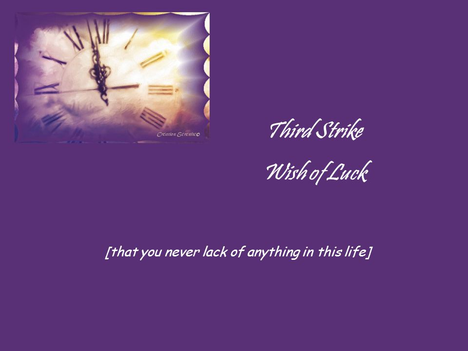 Second Strike Wish of Love [that life around you be filled with love, not with hatred and war]