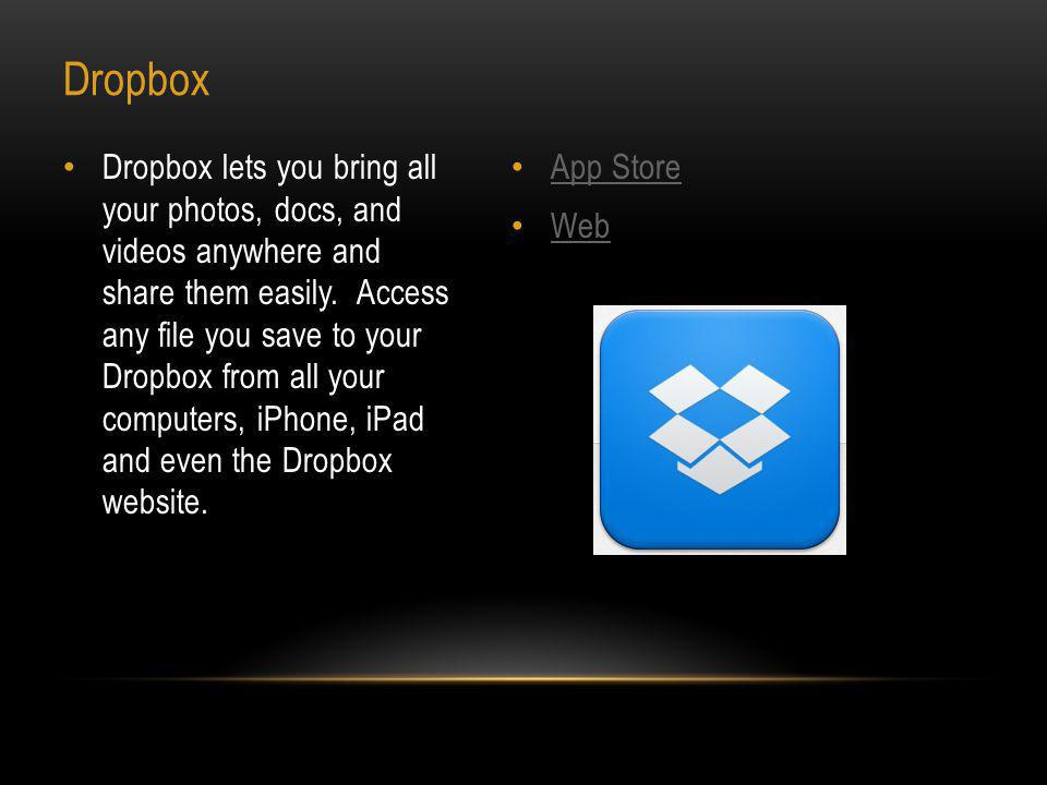 App Store Web Skydrive is the place to store your files so you can access them from virtually any device.