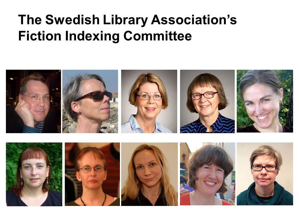 The Swedish Library Associations Fiction Indexing Committee