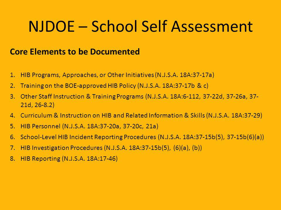 NJDOE – School Self Assessment Core Elements to be Documented 1.HIB Programs, Approaches, or Other Initiatives (N.J.S.A.