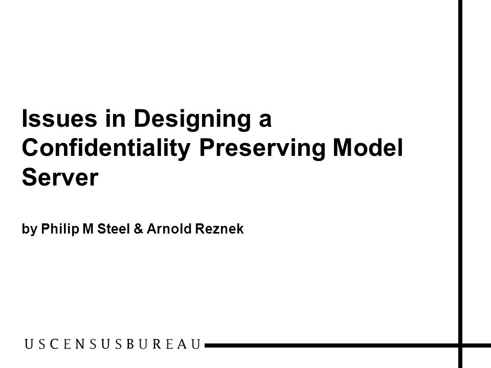 Issues in Designing a Confidentiality Preserving Model Server by Philip M Steel & Arnold Reznek