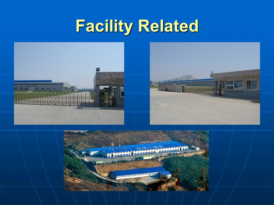 Facility Related